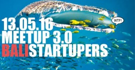 Bali Startupers Meetup 3.0 MONEY!