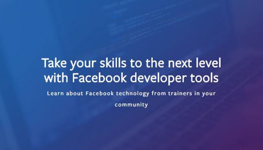 Masterclass for Developers from Facebook